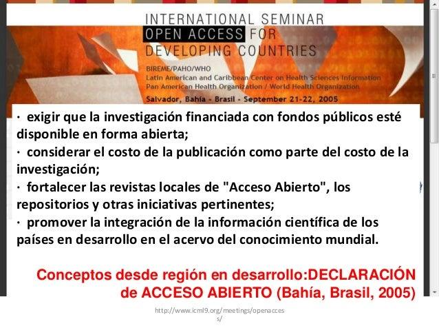 · exigir que la investigación financiada con fondos públicos esté disponible en forma abierta; · considerar el costo de la...