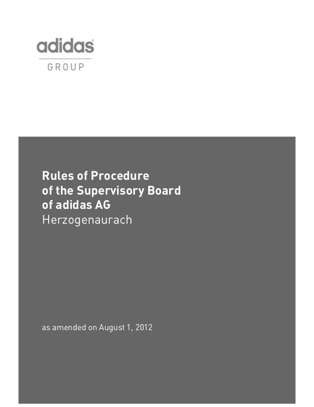 Rules of Procedureof the Supervisory Boardof adidas AGHerzogenaurachas amended on August 1, 2012