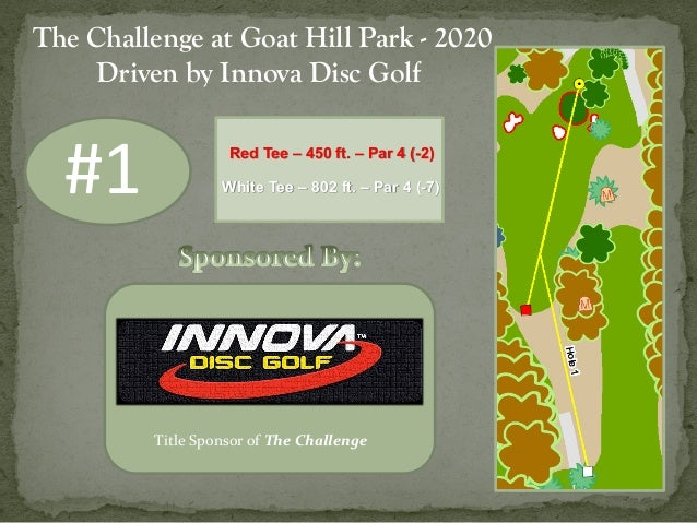 #1 Title Sponsor of The Challenge The Challenge at Goat Hill Park - 2020 Driven by Innova Disc Golf Red Tee – 450 ft. – Pa...