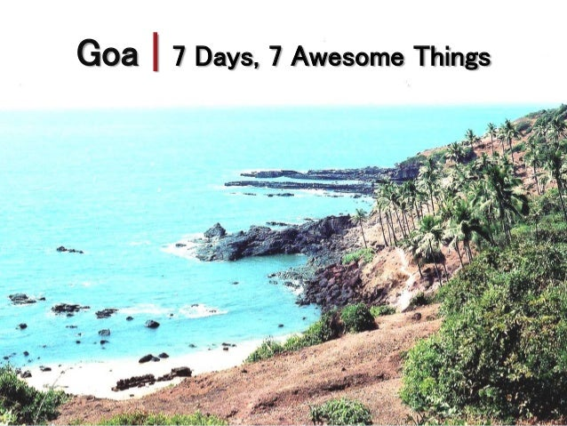 35 tips: the ultimate guide to goa, india.