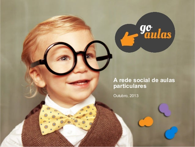 A rede social de aulas particulares Outubro, 2013