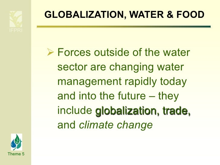 Impact of globalization on water and food security Slide 2
