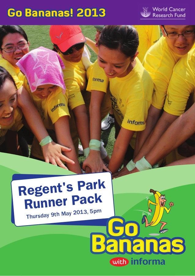 Go Bananas! 2013 Reg ents Park  Runn er Pacpk            3, 5 mMay 201   Thursday 9th