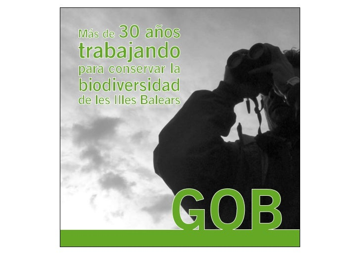 introducción Más de 30 años trabajando para     conservar la biodiversidad de las Illes Balears