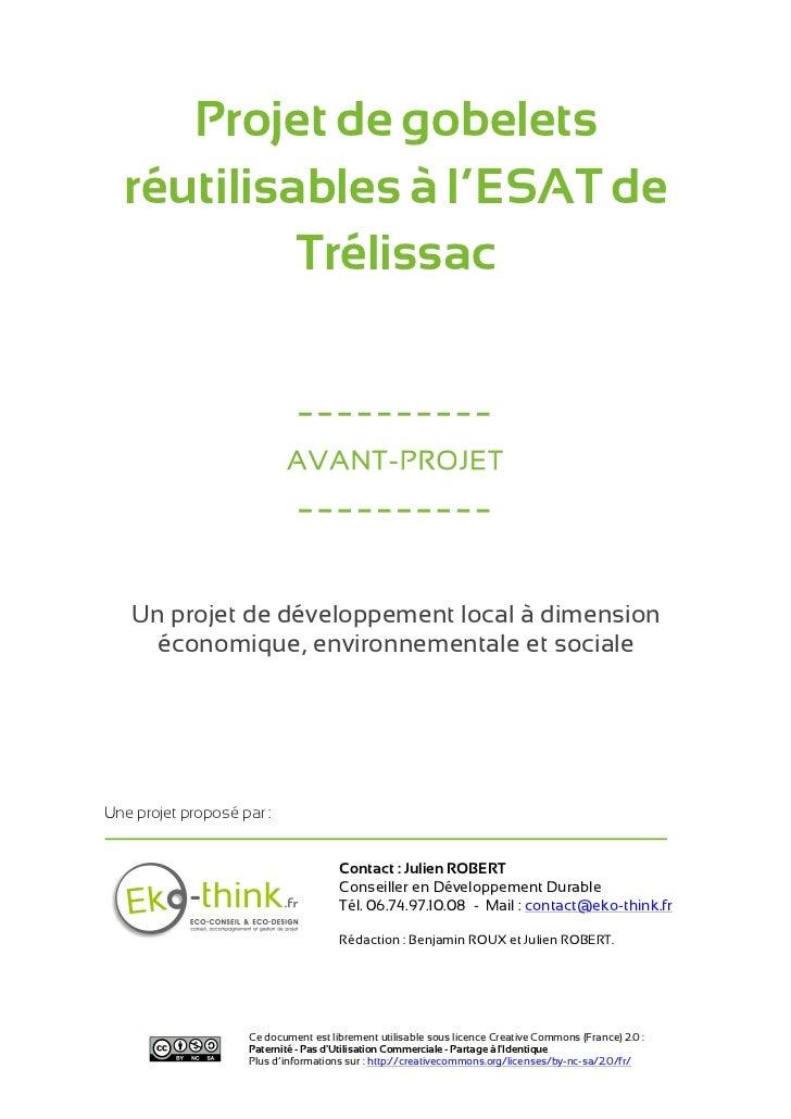 Projet de gobelets  réutilisables à l'ESAT de           Trélissac                             ----------                  ...
