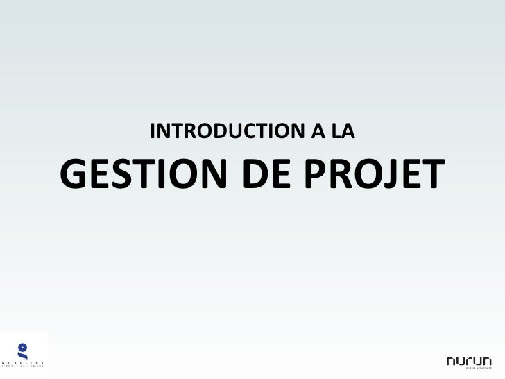 INTRODUCTION A LA GESTION DE PROJET