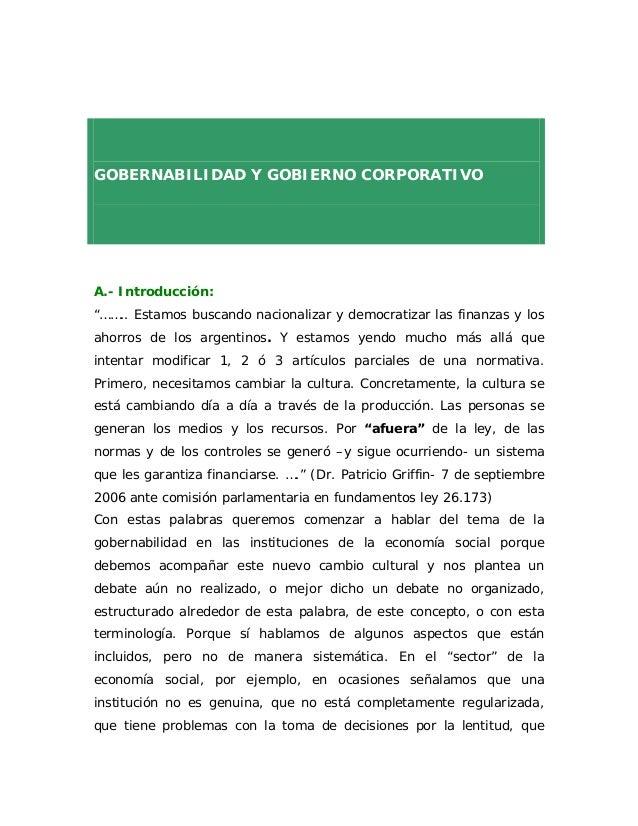 """GOBERNABILIDAD Y GOBIERNO CORPORATIVOA.- Introducción:""""…….. Estamos buscando nacionalizar y democratizar las finanzas y lo..."""
