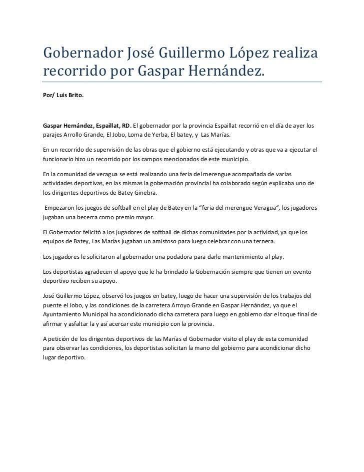 Gobernador José Guillermo López realiza recorrido por Gaspar Hernández.<br />Por/ Luis Brito.<br />Gaspar Hernández, Espai...