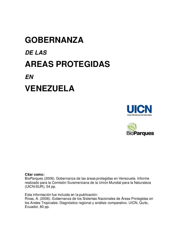 GOBERNANZADE LASAREAS PROTEGIDASENVENEZUELACitar como:BioParques (2006). Gobernanza de las áreas protegidas en Venezuela. ...