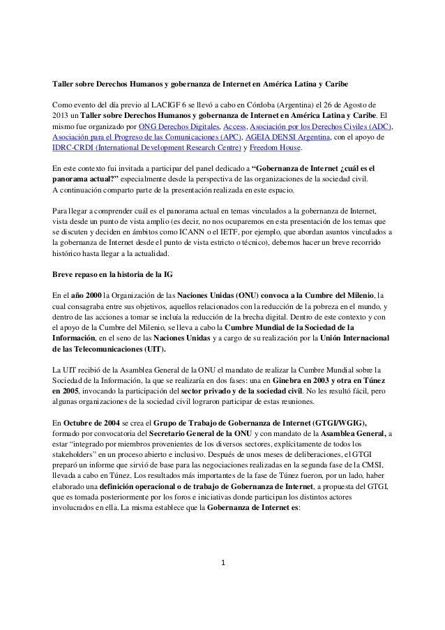 1 Taller sobre Derechos Humanos y gobernanza de Internet en América Latina y Caribe Como evento del día previo al LACIGF 6...