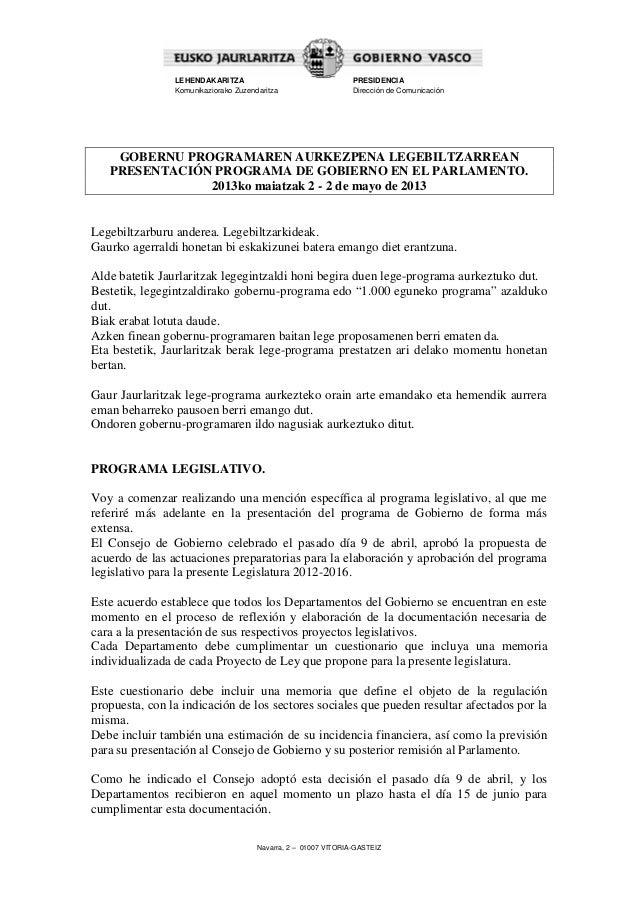 Navarra, 2 – 01007 VITORIA-GASTEIZLEHENDAKARITZAKomunikaziorako ZuzendaritzaPRESIDENCIADirección de ComunicaciónGOBERNU PR...