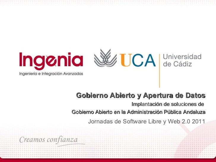 Gobierno Abierto y Apertura de Datos                        Implantación de soluciones deGobierno Abierto en la Administra...