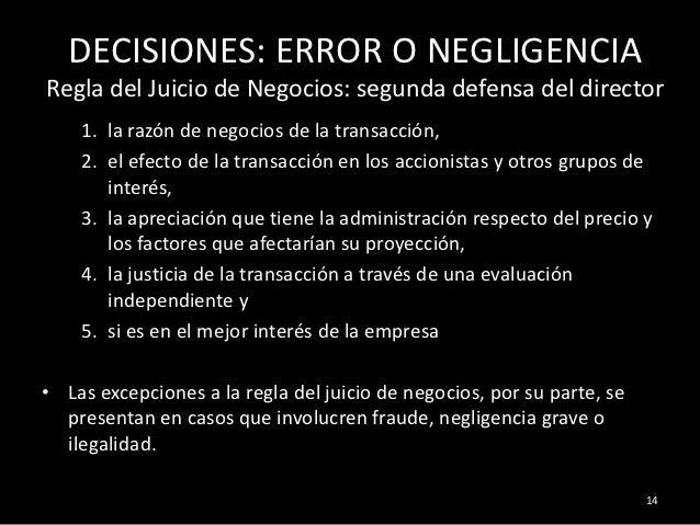 DECISIONES: ERROR O NEGLIGENCIARegla del Juicio de Negocios: segunda defensa del director    1. la razón de negocios de la...