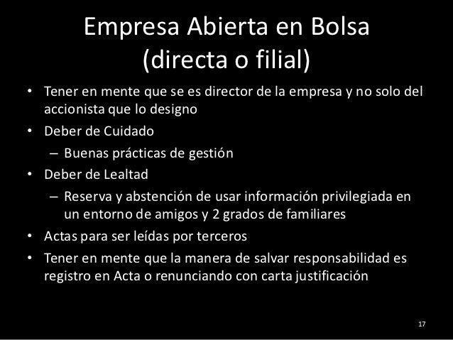 Empresa Abierta en Bolsa            (directa o filial)• Tener en mente que se es director de la empresa y no solo del  acc...