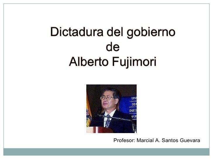 Profesor: Marcial A. Santos Guevara