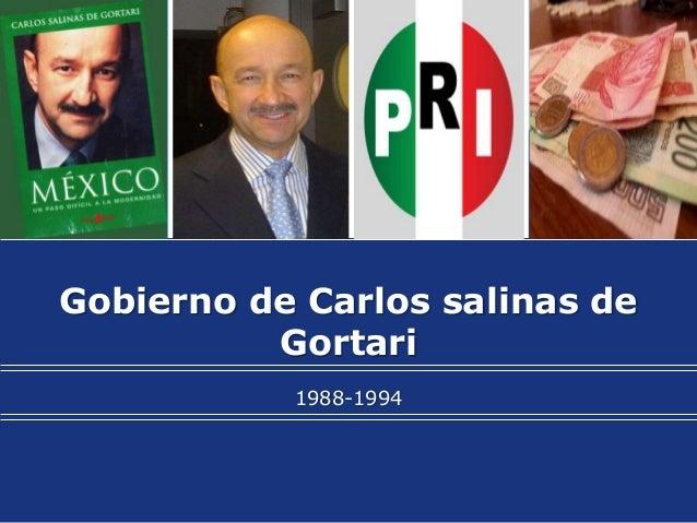LogoGobierno de Carlos salinas de          Gortari           1988-1994