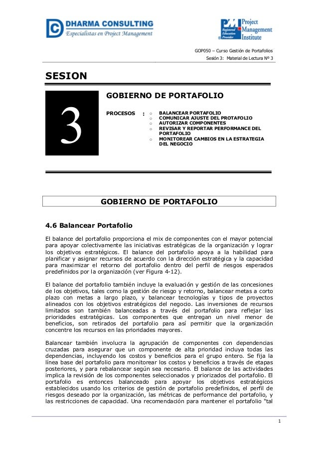 GOP050 – Curso Gestión de Portafolios Sesión 3: Material de Lectura Nº 3 1 SESION GOBIERNO DE PORTAFOLIO PROCESOS : o BALA...