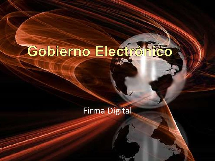 Gobierno Electrónico<br />Firma Digital <br />
