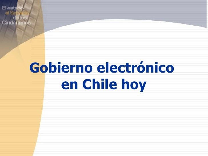 Gobierno electrónico  en Chile hoy