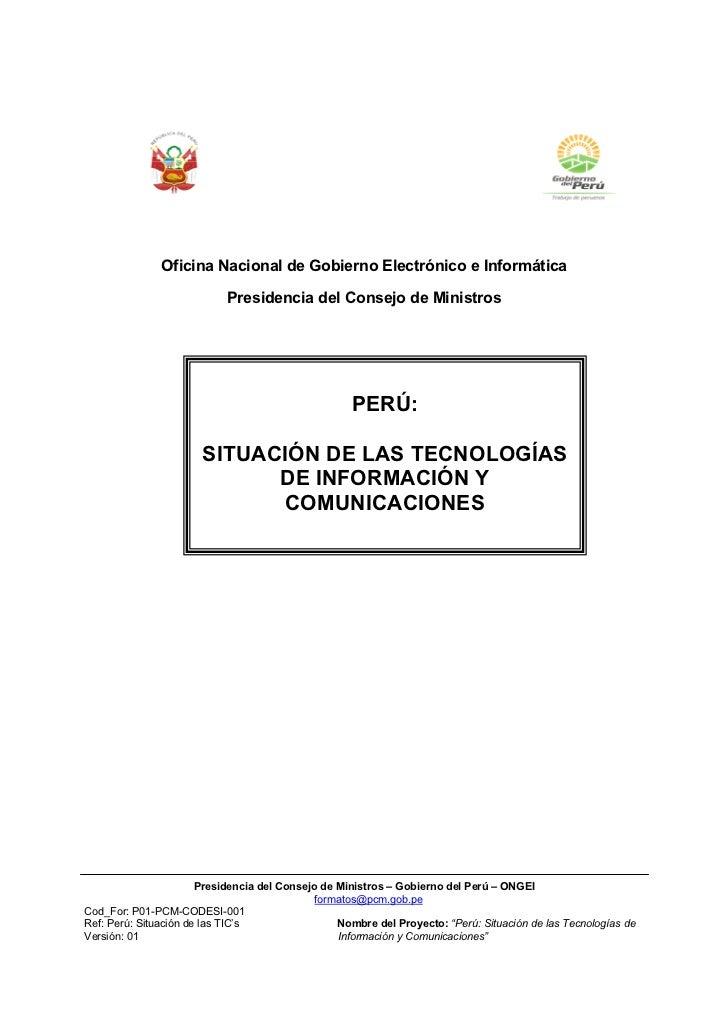 Oficina Nacional de Gobierno Electrónico e Informática                            Presidencia del Consejo de Ministros    ...