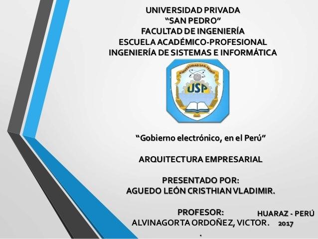 """UNIVERSIDAD PRIVADA """"SAN PEDRO"""" FACULTAD DE INGENIERÍA ESCUELA ACADÉMICO-PROFESIONAL INGENIERÍA DE SISTEMAS E INFORMÁTICA ..."""