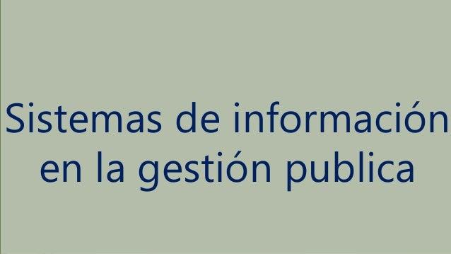 Sistemas de información en la gestión publica