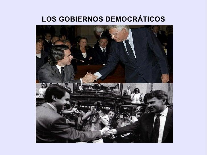 LOS GOBIERNOS DEMOCRÁTICOS