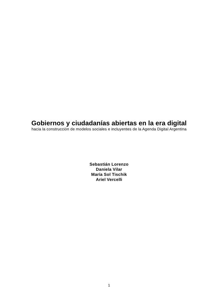 Gobiernos y ciudadanías abiertas en la era digitalhacia la construcción de modelos sociales e incluyentes de la Agenda Dig...
