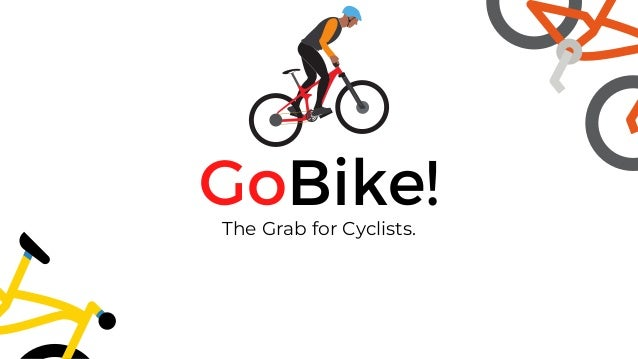 GoBike! The Grab for Cyclists.