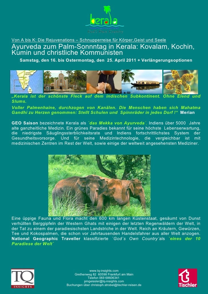 <ul><li>Von A bis K: Die Rejuvenations – Schnupperreise für Körper,Geist und Seele </li></ul><ul><li>Ayurveda zum Palm-Son...
