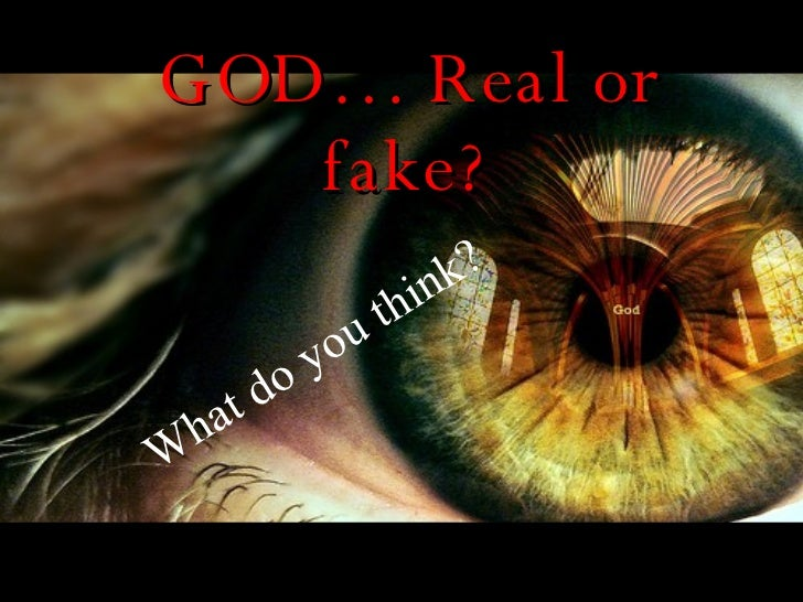 GOD… Real or fake? What do you think?