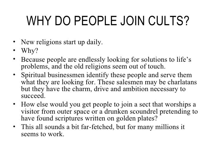 Why Are People Joining Cults