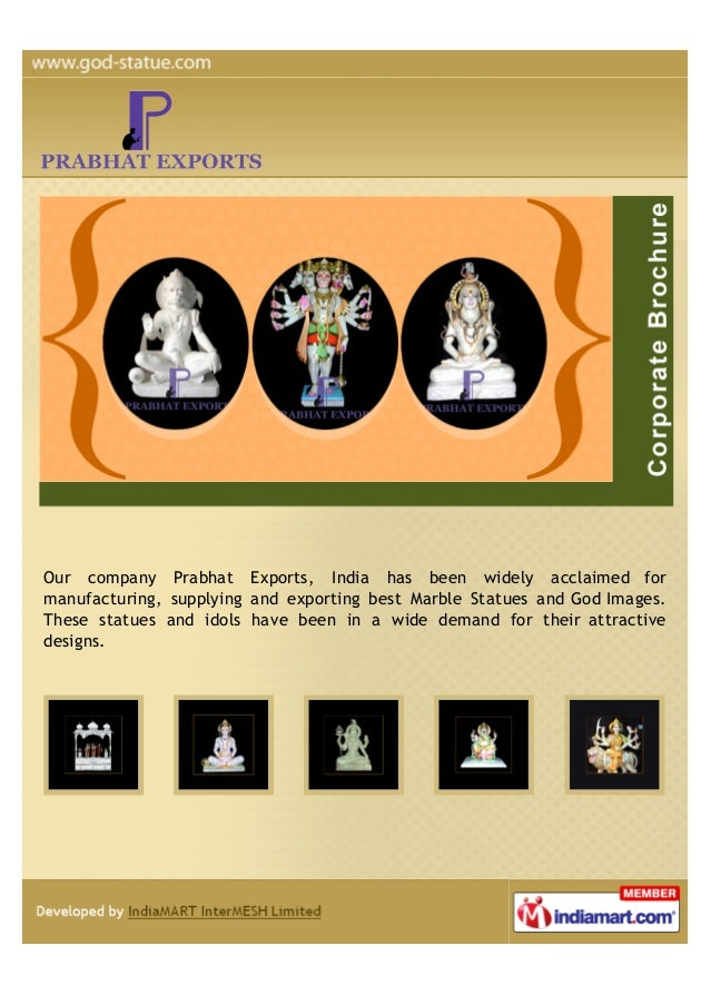 Our company Prabhat Exports, India has been widely acclaimed formanufacturing, supplying and exporting best Marble Statues...