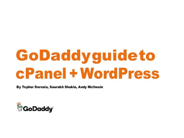 GoDaddy Guide to cPanel and WordPress