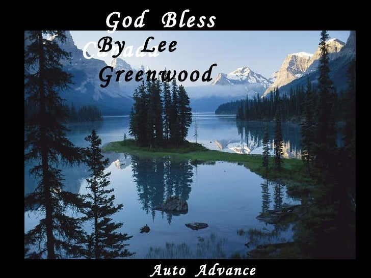God  Bless  Canada By  Lee  Greenwood Auto  Advance