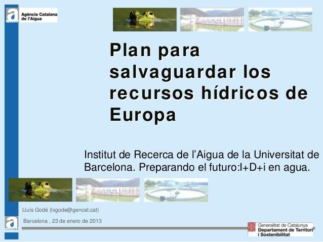 Plan para                                  salvaguardar los                                  recursos hídricos de         ...