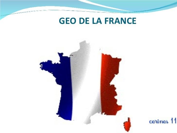 GEO DE LA FRANCE