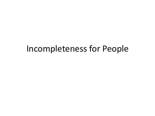 Incompleteness for People