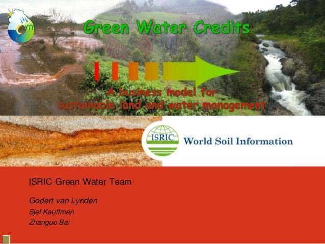 ISRIC Green Water TeamGodert van LyndenSjef KauffmanZhanguo Bai