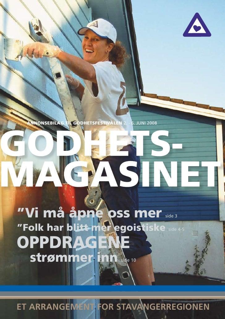 """annonsebilag til godhetsfestivalen 2. - 6. JUNI 2008     """"vi må åpne oss mer                                      side 3  ..."""