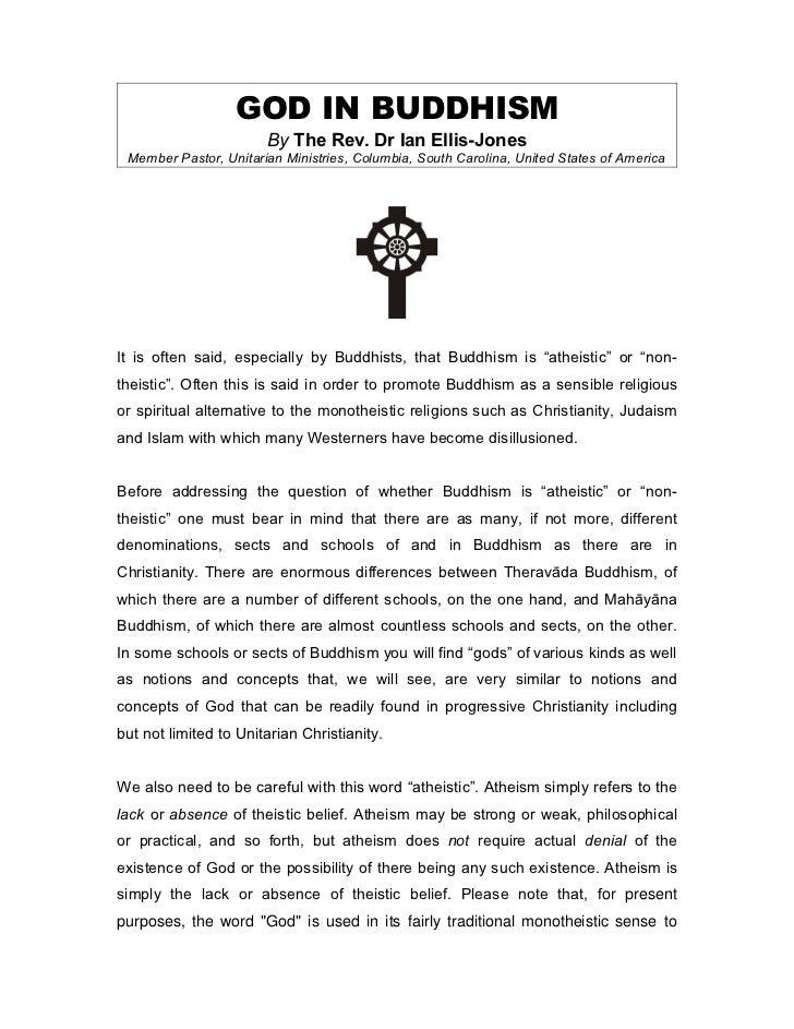 GOD IN BUDDHISM                       By The Rev. Dr Ian Ellis-Jones Member Pastor, Unitarian Ministries, Columbia, South ...