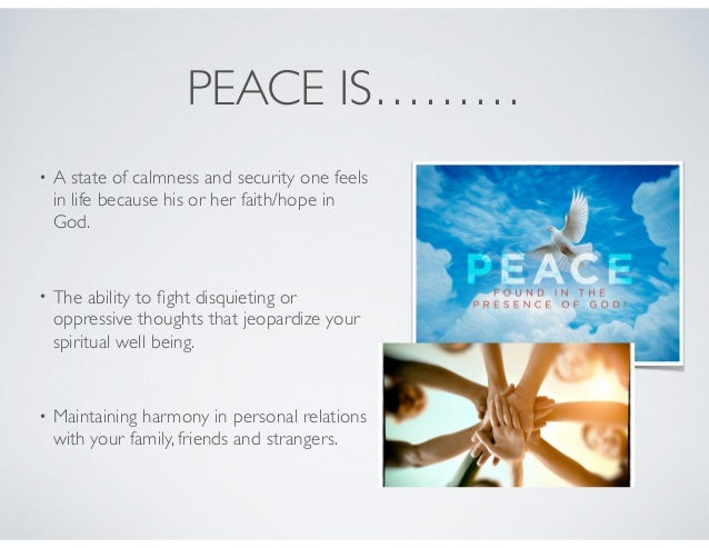 HOWTO OBTAIN PEACE • To gain peace of mind, spirit and soul, you must do so through obedience to His law. • Only through o...