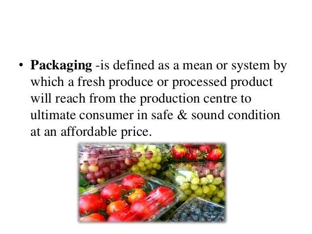 PACKAGING OF FRUITS & VEGETABLES