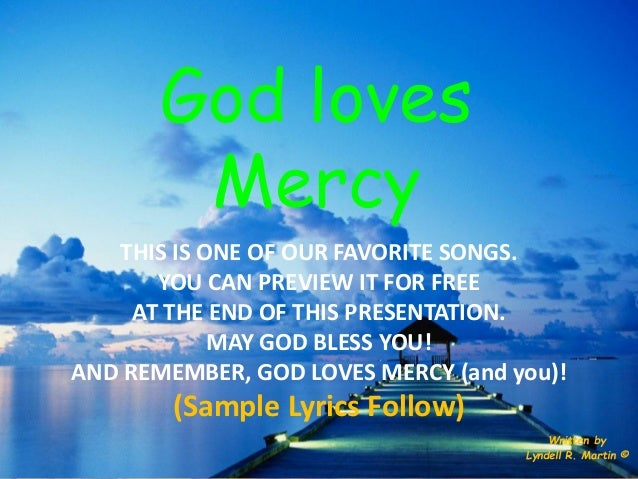 God loves mercy,Lyndell,Martin,song,music,spiritual