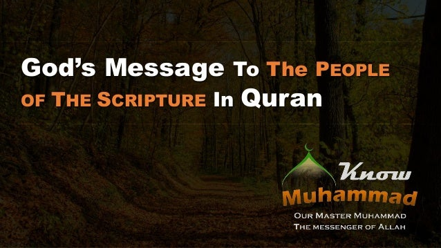 God's Message To The PEOPLE OF THE SCRIPTURE In Quran