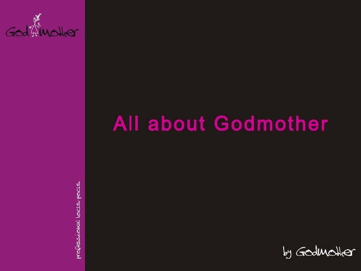 All about Godmother