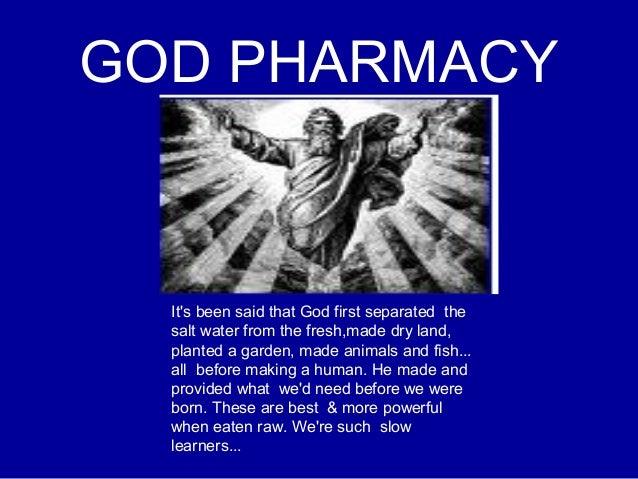 God pharmacy for God s garden pharmacy