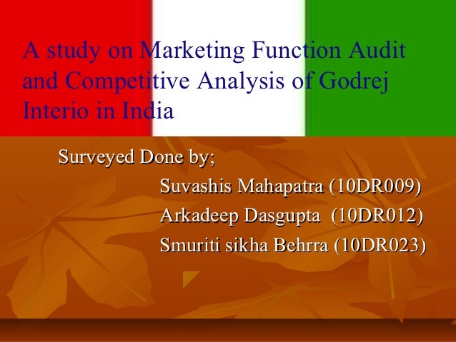 A study on Marketing Function AuditA and Competitive Analysis of Godrej  study on Marketing Function Audit             Int...