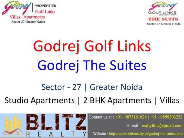 Godrej Golf Links Godrej The Suites Sector - 27 | Greater Noida Studio Apartments | 2 BHK Apartments | Villas