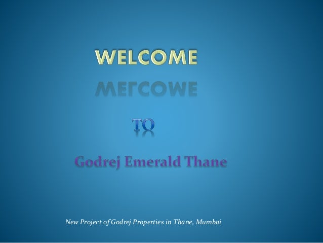 New Project of Godrej Properties in Thane, Mumbai
